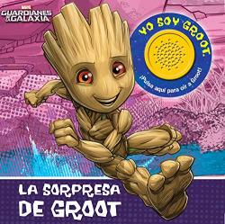 LA SORPRESA DE GROOT. GUARDIANES DE LA GALAXIA 1BSB
