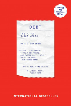 Debt, The First 5,000 Years