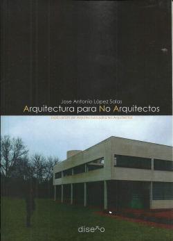 ARQUITECTURA PARA NO ARQUITECTOS