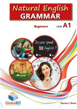 NATURAL ENGLISH GRAMMAR: BEGINNERS CEFR A1 SELFSTUDY