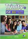 SUCCEED IN TRINITY ISE III-C1 READING AND WRITING STUDENTS B