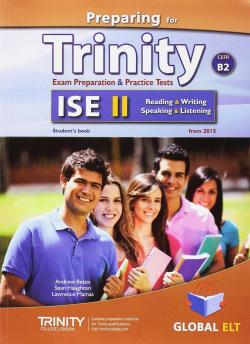 PREPARING FOR TRINITY ISE II