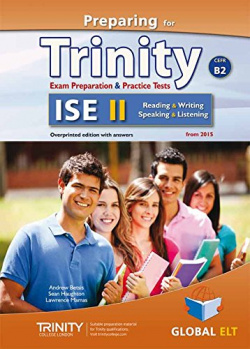 PREPARING FOR TRINITY ISE II (B2) READING -WRITING-SPEAKING -LISTENING SELF-STUDY GUIDE. SELF-STUDY GUIDE & STUDENT´S BOOK & MP3