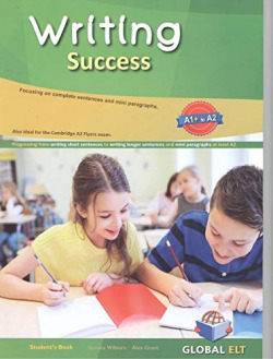 WRITING SUCCESS LEVEL A1+ TO A2 STUDENT´S BOOK