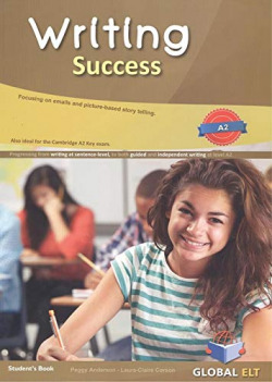 WRITING SUCCESS LEVEL A2 STUDENT'S BOOK