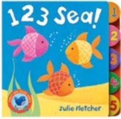 (fletcher).early bird board books:123 sea!