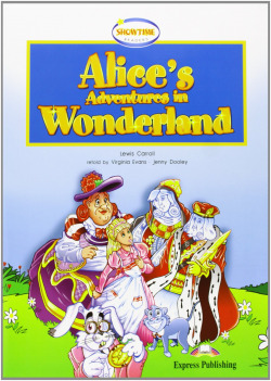 ALICE´S ADVENTURES IN WONDERLAND.(+CD).(SHOWTIME READERS)
