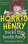 Horrid Henry and the Tooth Fairy