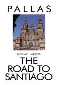 (jacobs).road to santiago: compostela architectural