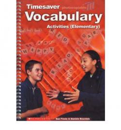 Timesaver vocabulary activities: elementary