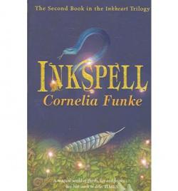 (funke).inkspell.(inkheart trilogy).(chicken house).(ii)