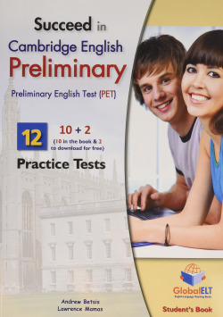 SUCCEED IN CAMBRIDGE ENGLISH PET 10 (STUDENT`S) PRELIMINARY