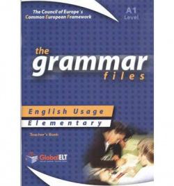 (TCH).GRAMMAR FILES ELEMENTARY A1 TEACHER BOOK