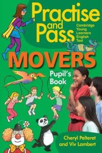 PRACTICE AND PASS MOVERS (PUPILS BOOK)