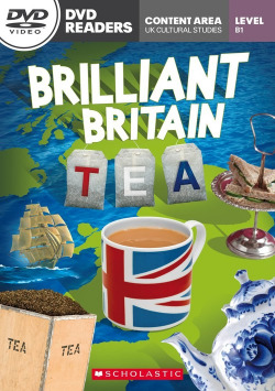 BRILLIANT BRITAIN TEA LEVEL B1 (DVD READERS)