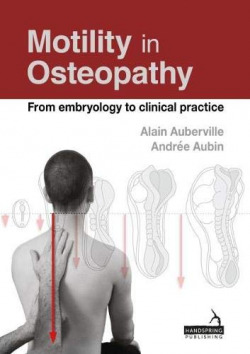 Motility in ostepathy:an embryology based concept