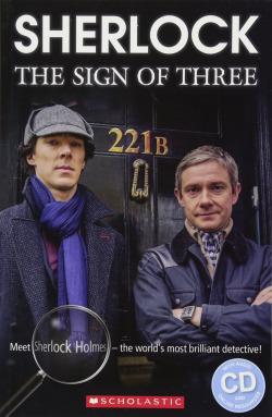 SHERLOCK THE SIGN OF THREE. LEVEL 2 (+CD) (MARY GLASGOW)