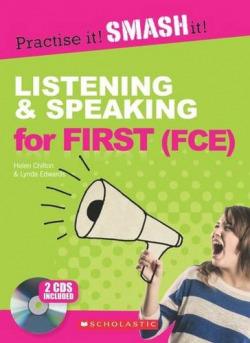 LISTENING & SPEAKING FOR FIRST (+KEY)(+CD).(PRACTISE IT!)