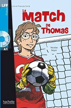 Le match de Thomas +cd audio (A1)