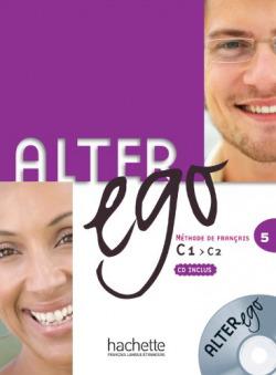 (10).ALTER EGO 5.(LIBRO+CD)-FRANCES- (C1)