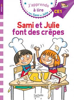 Sami et Julie CE1 Sami et Julie font des crêpes (J'apprends avec Sami et Julie)
