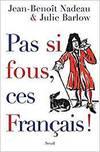 Por si fous, ces français!