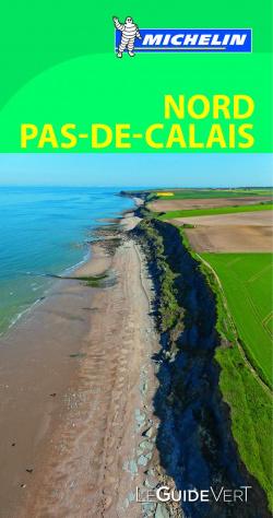 Nord Pas-de-Calais. Guía verde (francés) (612) 2016