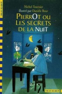 205.PIERROT OU LES SECRETS DE LA NUIT.(FOLIO CADET)