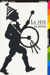 1095.FETE, EN POESIE (FOLIO JUNIOR 4)