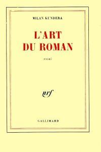 L'ART DU ROMAN.GALLIMARD.-íNTEGRA-
