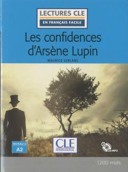 LES CONFIDENCIAS D'ARSÈNE LUPIN - NIVEAU 2;A2 - LIVRE + CD