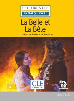 LA BELLE ET LA BÊTE - LIVRE - NIVEAU 1;A1 - LIVRE