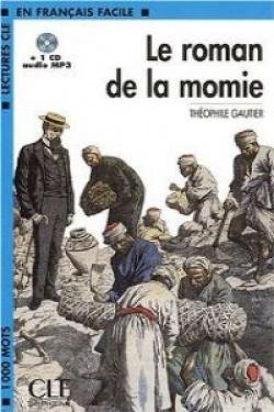 ROMAN DE LA MOMIE.(+CD AUDIO MP3).(LECTURES FRANCAIS FACILE