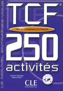 TCF.TEST CONNAISSANCE FRANCAIS.(250 ACTIVITES)