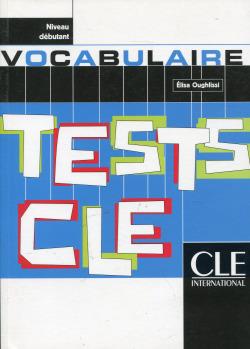 (DEBUTANT).TESTS DE VOCABULAIRE.
