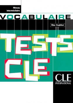 (INTERMEDIAIRE).TESTS DE VOCABULAIRE.