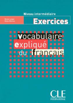 EXERCICES.INTERM.VOCABULAIRE EXPLIQUE DU FRANCAIS