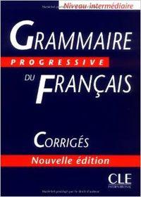 CORRIG.INTERM/GRAMMAIRE PROGRESSIVE FRANCAIS