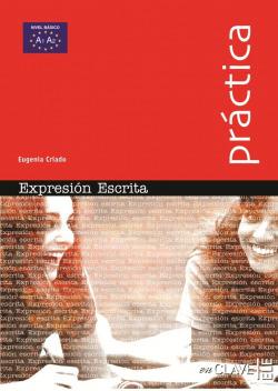 EXPRESION ESCRITA.(PRACTICA).ELE:ESPAÑOL LENGUA EXTRANJERA