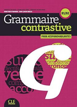 Grammaire contrastive pour hispanophones livre +CD AUDIO