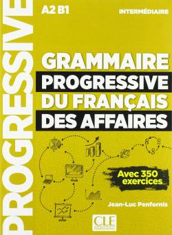 GRAMMAIRE PROGRESSIVE DU FRANÇAIS DESS AFFAIRES