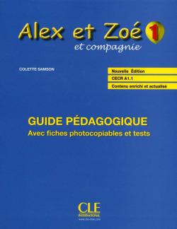 ALEX ET ZOE 1.GUIDE PEDAGOGIQUE .-PROFESOR- CLETEX