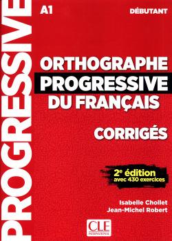 CORRIGES ORTHOGRAPHE PROGRESSIVE DÉBUTANT