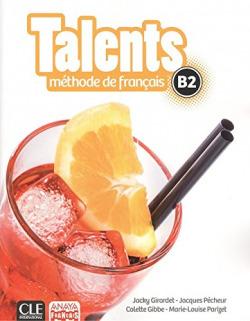 TALENTS B2.(LIVRE DE L'ELEVE)