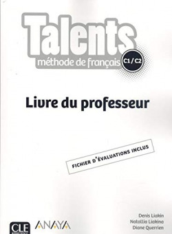 TALENTS C1/C2 LIVRE DU PROFESSEUR