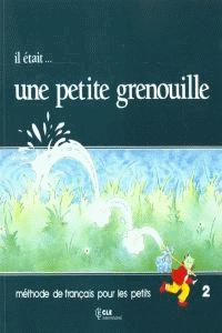UNE PETITE GRENOUILLE 2.ELEVE