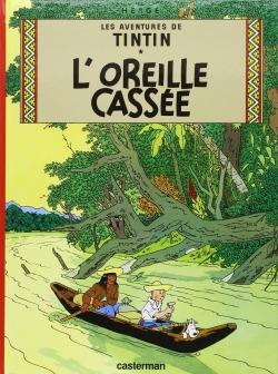 TINTIN:L'OREILLE CASSEE.(6) -FRANCéS-