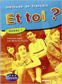 ET TOI? 1.(LIVRE) (HATIER-DIDIER)