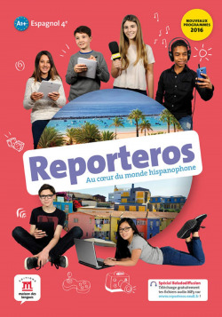 Reporteros Espagnol 4e A1-A2 - Livre de l'élève