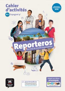 Reporteros Espagnol 4e A1-A2 - Cahier d'activités